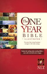 The One Year Bible Illustrated Nlt Book PDF