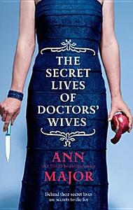 The Secret Lives Of Doctors  Wives PDF