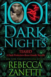 Teased: A Dark Protectors--Reese Family Novella