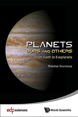 Planets  Ours and Others