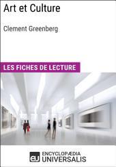 Art et Culture de Clement Greenberg: Les Fiches de lecture d'Universalis