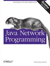 Java Network Programming: Edition 3