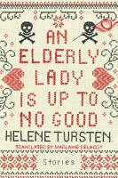 An Elderly Lady Is Up to No Good PDF