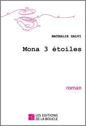 Mona 3 étoiles: Roman