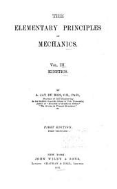 The Elementary Principles of Mechanics: Kinetics. 1895