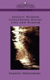 Angelic Wisdom Concerning Divine Love and Wisdom
