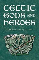 Celtic Gods and Heroes PDF