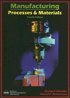Manufacturing Processes and Materials  Fourth Edition PDF