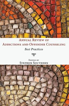 Annual Review of Addictions and Offender Counseling PDF