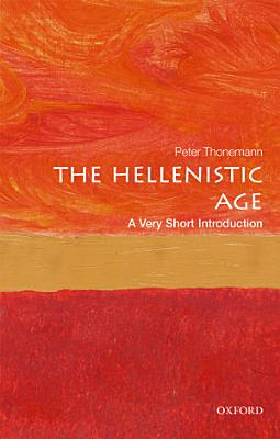 The Hellenistic Age  A Very Short Introduction PDF
