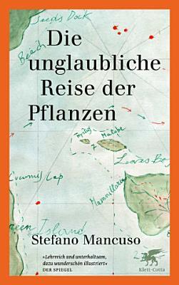 Die unglaubliche Reise der Pflanzen PDF