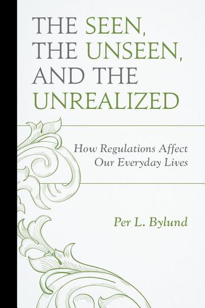 Download The Seen  the Unseen  and the Unrealized Book