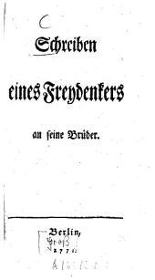 Schreiben eines Freydenkers an seine Brüder