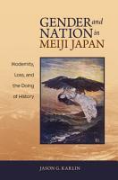 Gender and Nation in Meiji Japan PDF