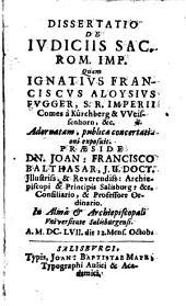 Dissertatio De Ivdiciis Sac. Rom. Imp