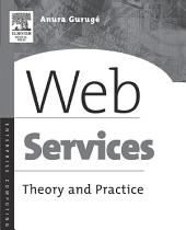 Web Services: Theory and Practice