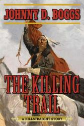 The Killing Trail PDF