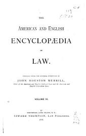 The American and English Encyclopedia of Law: Volume 4