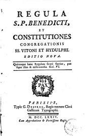Regula S. P. Benedicti et constitutiones congregationis SS. Vitoni et Hydulphi