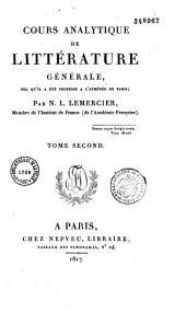 Cours analytique de littérature générale, tel qu'il a été professé à l'Athénée de Paris