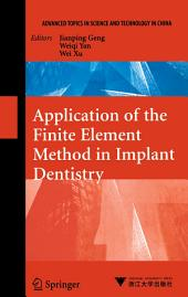 Application of the Finite Element Method in Implant Dentistry