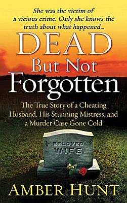Dead But Not Forgotten
