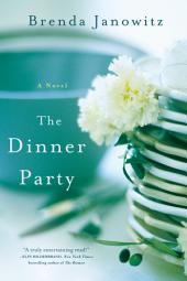 The Dinner Party: A Novel