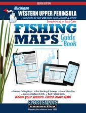 Michigan - Western Upper Peninsula Fishing Map Guide