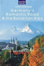 Germany's Romantic Road & the Bavarian Alps