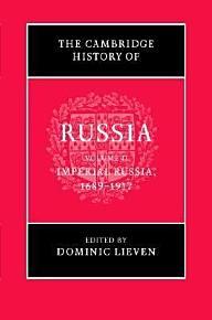 The Cambridge History of Russia  Volume 2  Imperial Russia  1689 1917 PDF