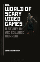The World of Scary Video Games PDF
