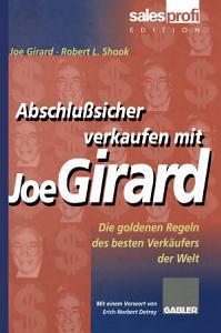 Abschlu  sicher verkaufen mit Joe Girard PDF