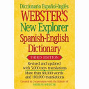Webster s New Explorer Spanish English Dictionary  Third Edition