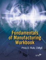 Fundamentals of Manufacturing Workbook  Second Edition PDF