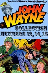 John Wayne Adventure Comics Collection, Numbers 13, 14, 15