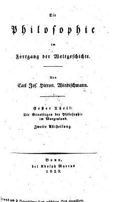 Die Grundlagen der Philosophie im Morgenland   Zweite Abtheilung  Zweites Buch  Indien I   PDF