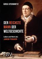 Der reichste Mann der Weltgeschichte PDF