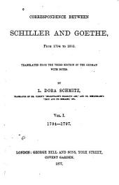 Correspondence Between Schiller and Goethe, from 1794 to 1805: Volume 1