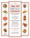 The Take out Menu Cookbook