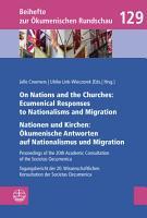 On Nations and the Churches  Ecumenical Responses to Nationalisms and Migration   Nationen und Kirchen    kumenische Antworten auf Nationalismus und Migration PDF