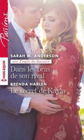 Dans les bras de son rival - Le secret de Kayla