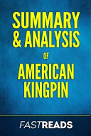Summary & Analysis of American Kingpin