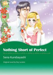 NOTHING SHORT OF PERFECT: Mills & Boon Comics