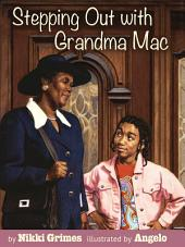 Stepping Out with Grandma Mac
