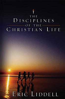 Disciplines of the Christian Life
