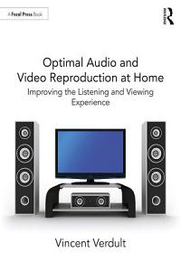 Optimal Audio and Video Reproduction at Home Book