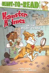 Hamster Holmes, On the Right Track: with audio recording