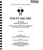 Foley Square Federal Courthouse and Federal/municipal Office Building, New York City