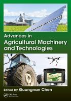 Advances in Agricultural Machinery and Technologies PDF