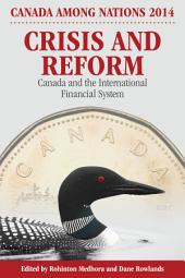 Crisis and Reform: Canada and the International Financial System